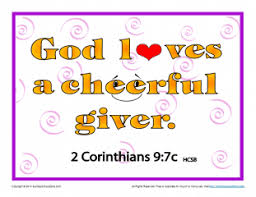 Image result for God loves a cheerful giver poster