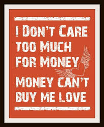Image result for The Beatles quote about money cant buy love